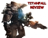 Titanfall In-depth Review – Save Me From The Hype